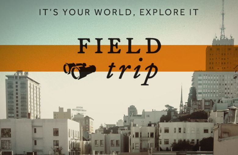 Niantic is shutting down Field Trip, its first app