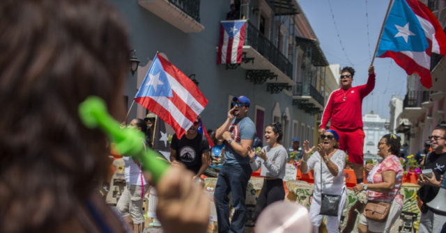 Wire: Puerto Rico Gov. Resigning Aug. 2, Demonstrators Singing in Streets – Breitbart