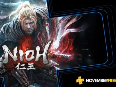 Gamers Win. Nioh & Outlast 2 Are November's Free PlayStation Plus Games