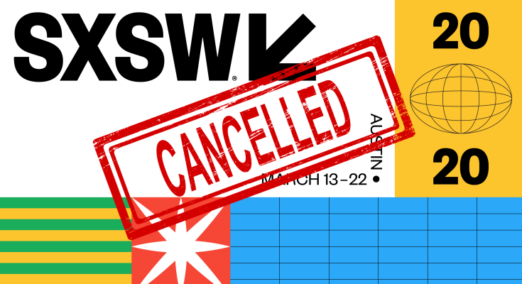 SXSW cancels its 400K-person conference due to coronavirus