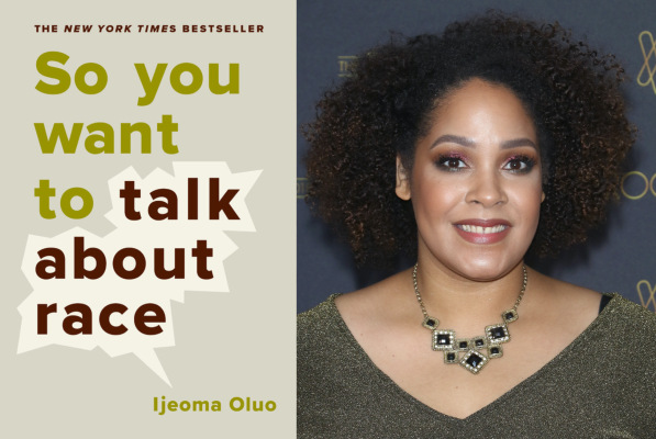 So you want to talk about race in tech with Ijeoma Oluo